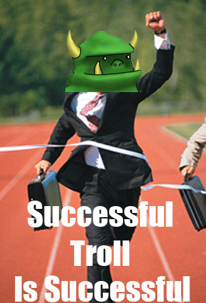 [Image: Successful_troll2.jpg]